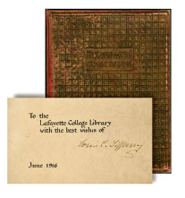 Presentation copy of The Art Work of Louis C. Tiffany (Doubleday, Garden City, New York, 1914), signed by Tiffany Rare Books, Special Collections, Skillman Library, Lafayette College
